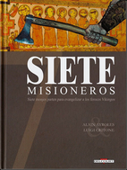 Siete Misioneros 4 by Pascal Bertho Jerome…
