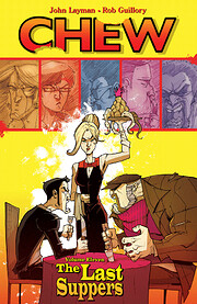Chew Volume 11: The Last Suppers –…