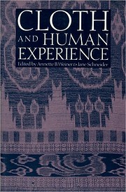 Cloth and human experience de Annette B.…