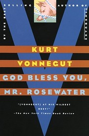 God Bless You, Mr. Rosewater: A Novel de…