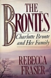 The Brontes: Charlotte Bronte & Her Family…