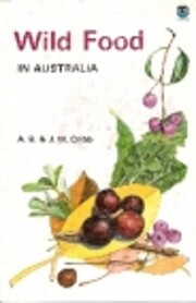 Wild food in Australia de A. B. Cribb
