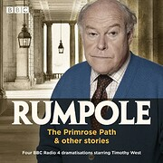 Rumpole: The Primrose Path & Other Stories:…
