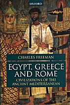 Egypt, Greece and Rome: Civilizations of the…