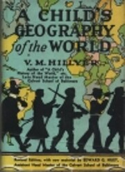 A child's geography of the world: With many…