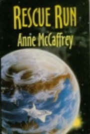 Rescue run – tekijä: Anne McCaffrey