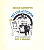 The life of fiction by Jerome Klinkowitz