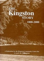 The Kingston story, 1800-2000 by Alister R.…