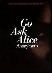 Go Ask Alice (Anonymous Diaries) av…