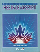 The Canada - U. S. Free Trade Agreement:…