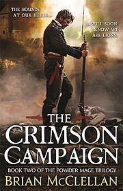 The Crimson Campaign (The Powder Mage…