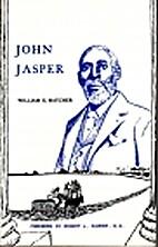 John Jasper by William E. Hatcher