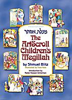 Artscroll Childrens Megillah by Shmuel Blitz