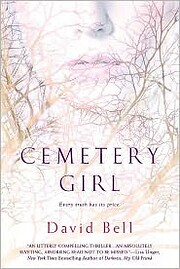 Cemetery Girl de David Bell
