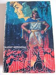 Secret mission de Margit Strom Heppenstall