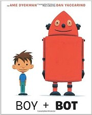 Boy and Bot por Ame Dyckman
