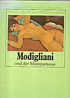 Modigliani und der Montparnasse by R.V.…