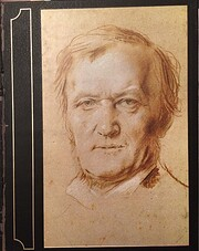 Richard Wagner : the man, his mind, and his…