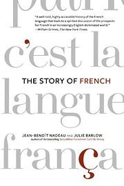 The Story of French de Jean-Benoît Nadeau