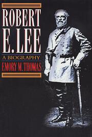 Robert E. Lee: A Biography – tekijä:…
