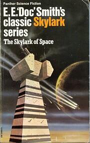 The Skylark of Space (Skylark 1) –…