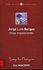 Otras Inquisiciones (Biblioteca Esencial,…