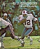 O. J. Simpson: The Juice Is Loose (The Pros)…