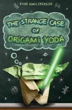 The Strange Case of Origami Yoda by Tom…