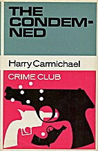 The Condemned by Harry Carmichael