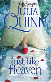 Just Like Heaven – tekijä: Julia Quinn