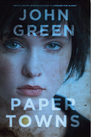 Paper Towns – tekijä: John Green