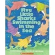 Five Little Sharks Swimming in the Sea de…