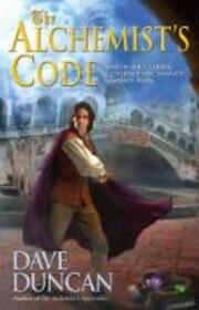 The Alchemist's Code av Dave Duncan