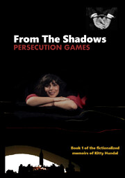 From The Shadows: Persecution Games by Kitty…