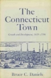 The Connecticut Town: Growth and…