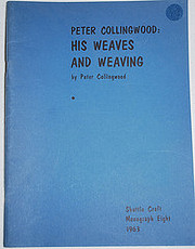 Peter Collingwood : his weaves and weaving…