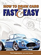 How to draw cars: fast and easy by Tim…