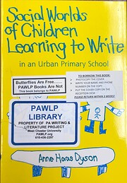 Social Worlds of Children Learning to Write…