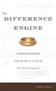 The Difference Engine: Charles Babbage and…