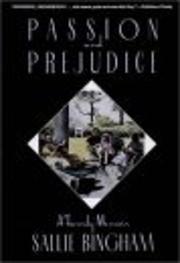 Passion and Prejudice: A Family Memoir de…