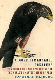 A Most Remarkable Creature: The Hidden Life…