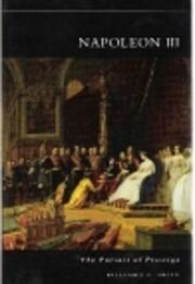 Napoleon III: The Pursuit of Prestige av…