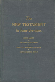 The New Testament in Four Versions: King…