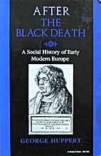 After the black death : a social history of…
