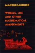 Wheels, Life, and Other Mathematical…