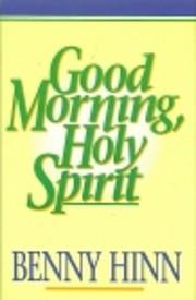 Good Morning, Holy Spirit av Benny Hinn