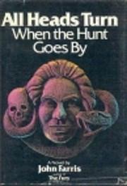 All Heads Turn When the Hunt Goes By de John…