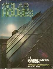 Solar Houses: 48 Designs por Lou Gropp