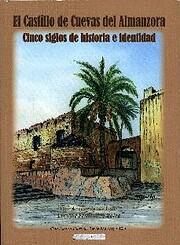 El Castillo de Cuevas de Almanzora, Cinco…
