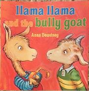 Llama Llama and the Bully Goat – tekijä:…